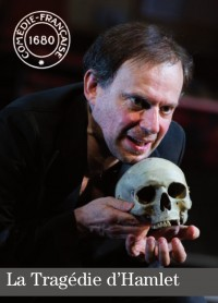 La Tragédie d'Hamlet à la Comédie-Française - Salle Richelieu