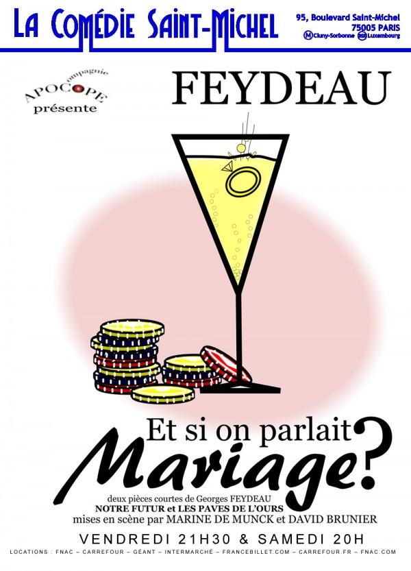 Et si on parlait mariage (2 pièces courtes de Feydeau)