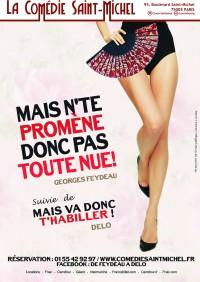 Mais n'te promène donc pas toute nue / Mais va donc t'habiller à la Comédie Saint-Michel