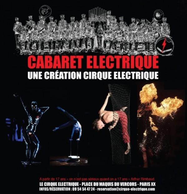 Cabaret lectrique cirque lectrique l 39 officiel des - Cirque electrique porte des lilas programme ...