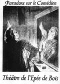 Paradoxe sur le comédien au Théâtre de l'Épée de Bois