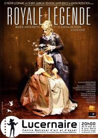 Royale légende au Lucernaire