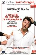 Affiche À gauche en sortant de l'ascenseur au Théâtre Saint-Georges : Stéphane Plaza