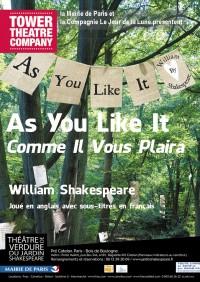 As you like it (Comme il vous plaira) au Théâtre de Verdure du Jardin Shakespeare par la Tower Theatre Company. Jouée en anglais, sous-titré en français.
