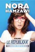 Nora Hamzawi au République