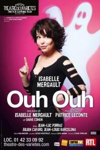 Ouh Ouh au Théâtre des Variétés, avec Isabelle Mergault