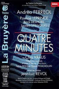 Quatre minutes au Théâtre La Bruyère