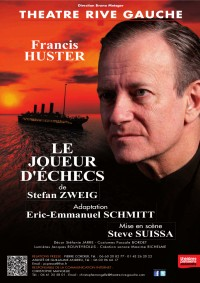 Le Joueur d'échecs avec Francis Huster au Théâtre Rive Gauche