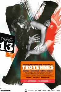 Troyennes au Théâtre 13 - Seine