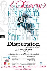 Dispersion (Ashes to ashes) au Théâtre de l'Œuvre, avec Carole Bouquet et Gérard Desarthe