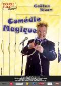 Gaëtan Bloom : Comédie magique au Double Fond
