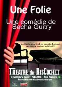Une folie au Théâtre du RisCochet