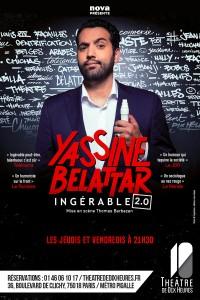 Yassine Belattar : ingérable ! au Théâtre de Dix Heures
