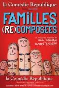 Familles (re)composées à la Comédie République
