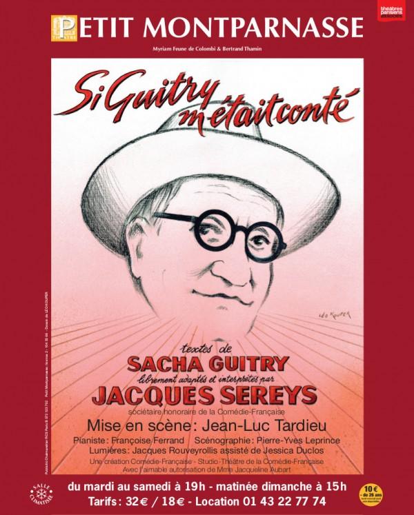 Si Guitry m'était conté au Théâtre Montparnasse