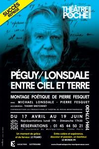 Péguy/Lonsdale, entre ciel et terre au Théâtre de Poche - Prolongations