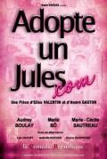 Adopte un jules.com à la Comédie République