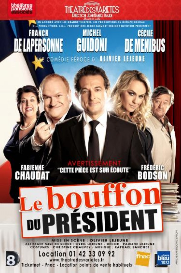 Le Bouffon du président au Théâtre des Variétés