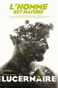 L'Homme est nature au Théâtre du Lucernaire