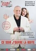 Alexandra et Dominique Duvivier : Ce soir j'ouvre la boîte