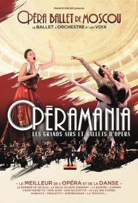 Opéramania au Palais des Congrès de Paris