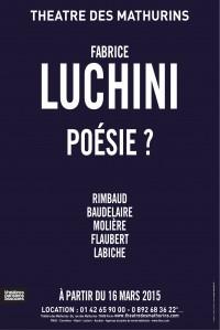 Poésie : Fabrice Luchini au Théâtre des Mathurins