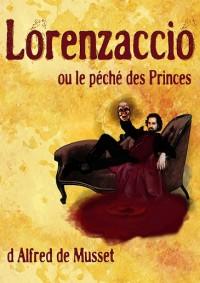 Lorenzaccio ou le péché des princes à la Comédie Nation
