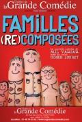 Familles (re)composées à La Grande Comédie