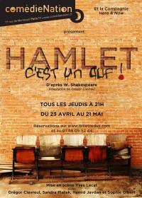 Hamlet (c'est un ouf !) à la Comédie Nation