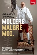 Molière malgré moi au Théâtre de la Gaîté-Montparnasse