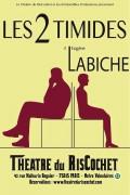 Les Deux timides au Théâtre du RisCochet