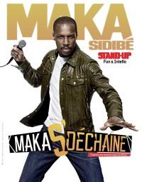Maka s'déchaîne-D'après une histoire vraie certifiée au Théâtre Les Feux de la Rampe