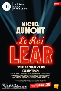 Le Roi Lear au Théâtre de la Madeleine