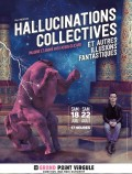Hallucinations collectives et autres illusions fantastiques au Grand Point Virgule