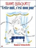 Anne Baquet : Cette nuit, c'est mon jour au Théâtre L'Essaïon