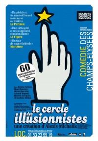 Le cercle des illusionnistes com die des champs lys es l 39 officiel des spectacles - Comedie des champs elysees ...
