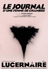 Le Journal d'une femme de chambre au Théâtre du Lucernaire