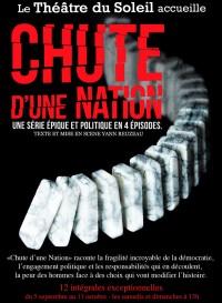 Chute d'une nation, l'intégrale au Théâtre du Soleil