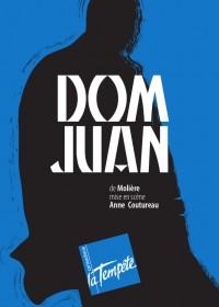 Dom Juan au Théâtre de la Tempête