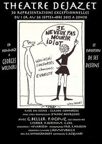 Hommage à Georges Wolinski : Je ne veux pas mourir idiot au Théâtre Déjazet