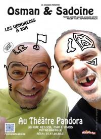 Osman & Sadoine au Théâtre Pandora