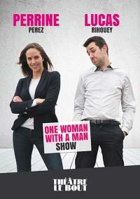 One woman with a man show au Théâtre Le Bout
