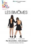 Les Bimômes au Théâtre des Blancs-Manteaux