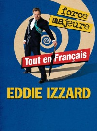 Eddie Izzard : Force majeure au Casino de Paris