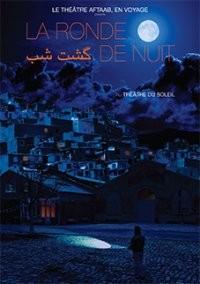 Bouc de là ! & La Ronde de nuit au Théâtre du Soleil