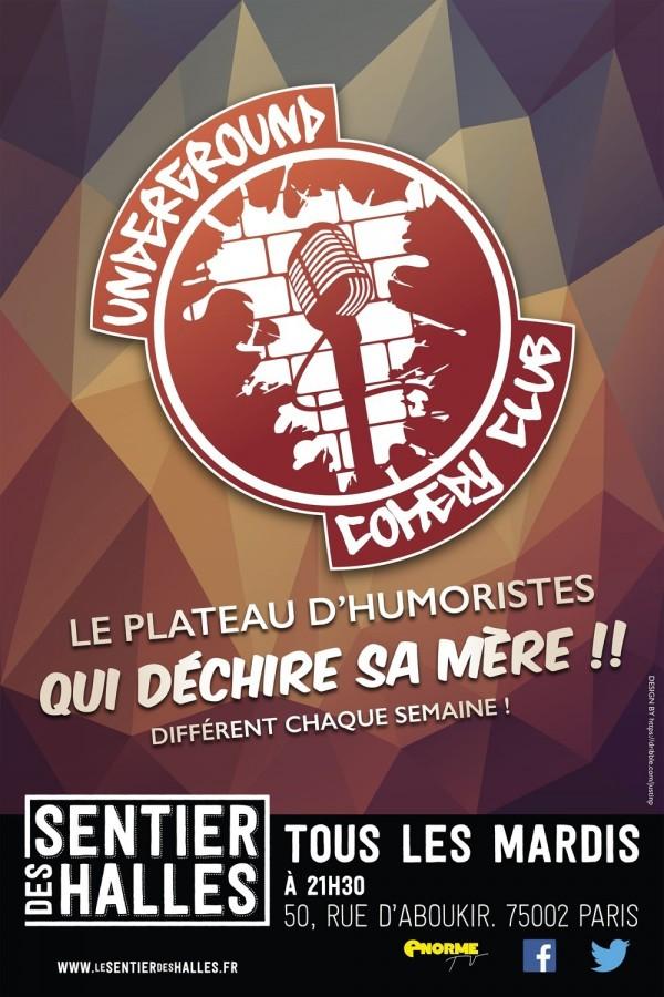 Underground Comedy Club au Sentier des Halles