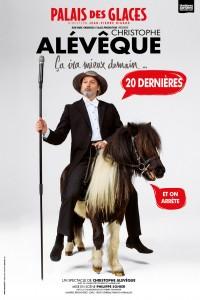 Christophe Alévêque : Ça ira mieux demain au Palais des Glaces - Dernières