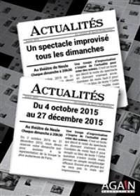 Ce que les journaux ne disent pas au Théâtre de Nesle