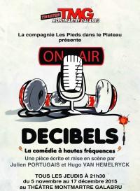 Décibels au Théâtre Montmartre Galabru