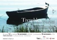 Trembles au Théâtre Berthelot